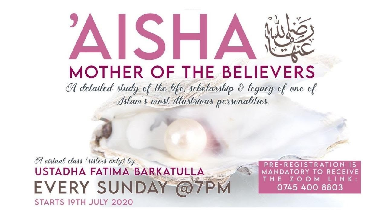 Aisha RA, Mother of the Believers