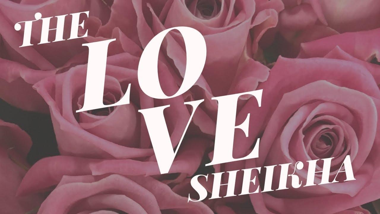 Love Sheikha